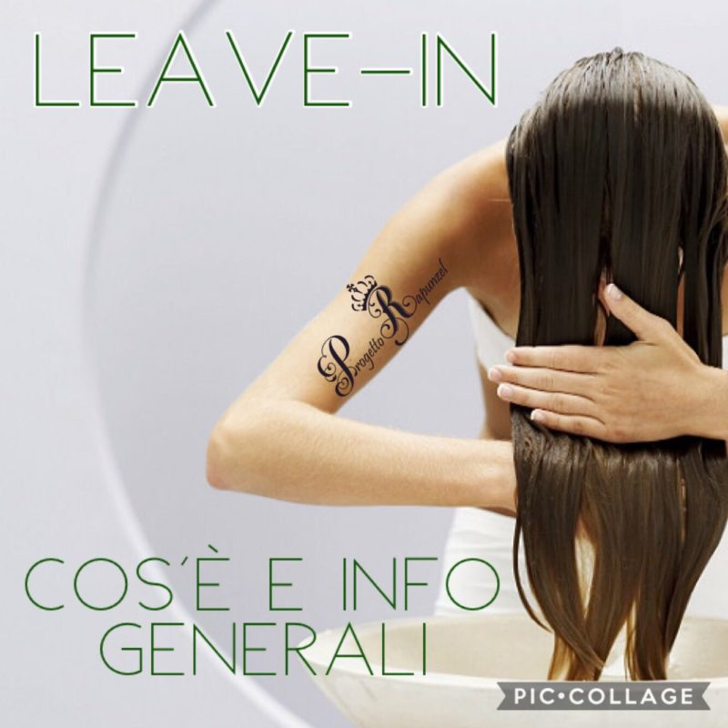 Leave-In – Cos'è e info generali