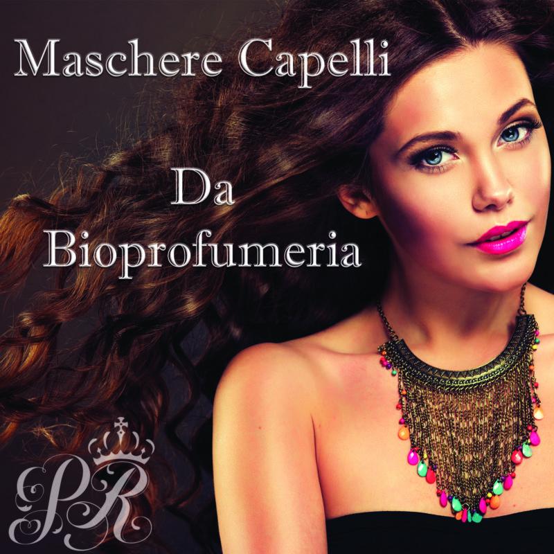 Maschere Capelli da Bioprofumeria