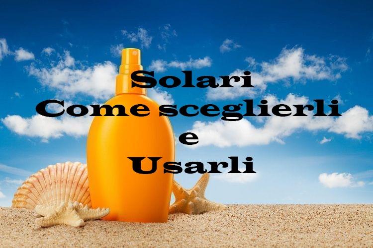 Solari come sceglierli e usarli