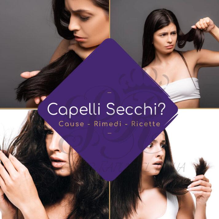 Capelli Secchi?